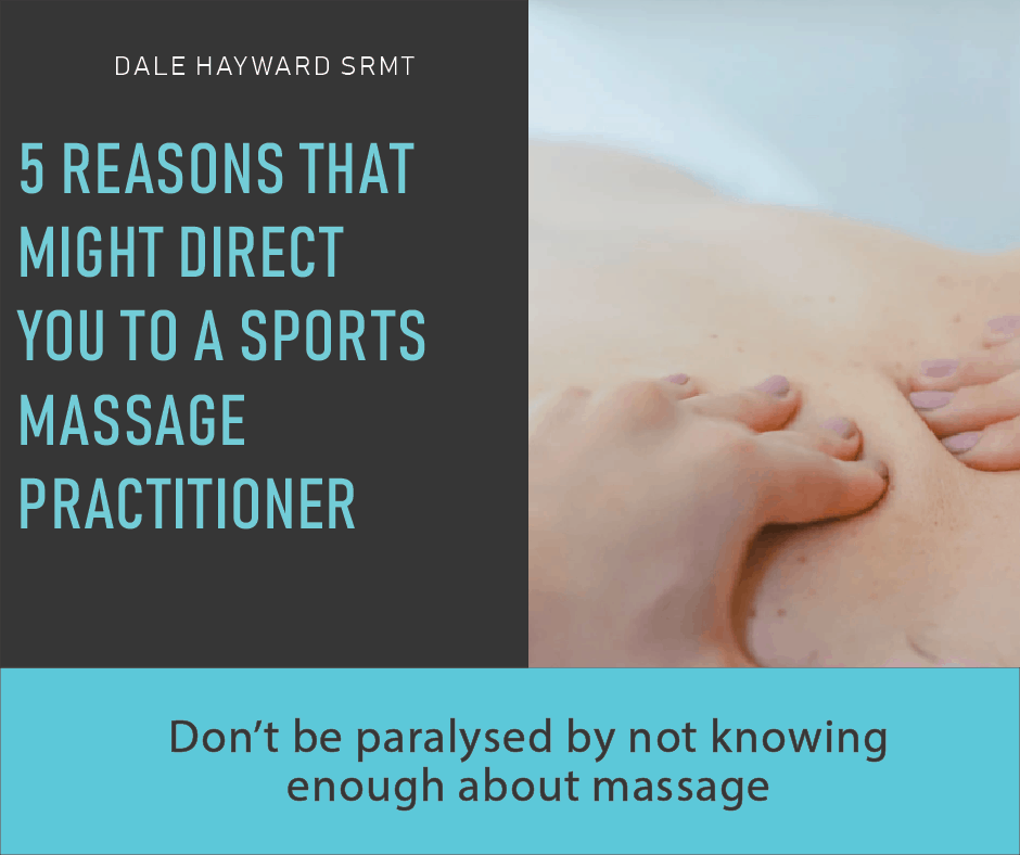 5 Reasons That Might Direct You To A Sports Massage Practitioner