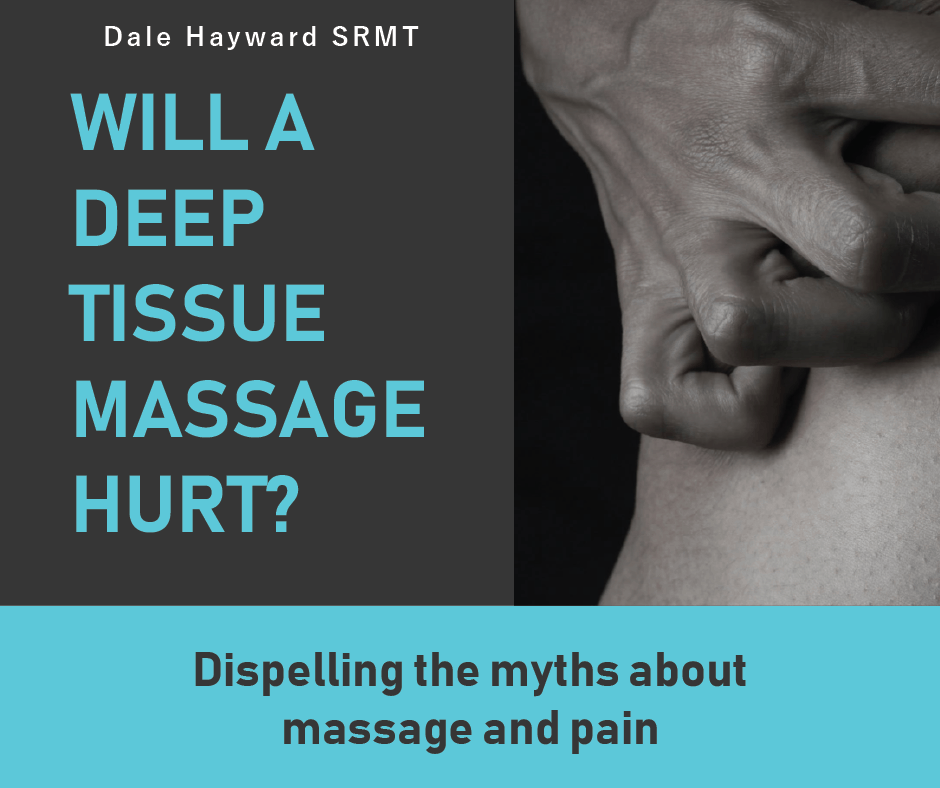 Will A Deep Tissue Massage Hurt?